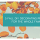 5 Fall DIY Decorating Projects for the Whole Family