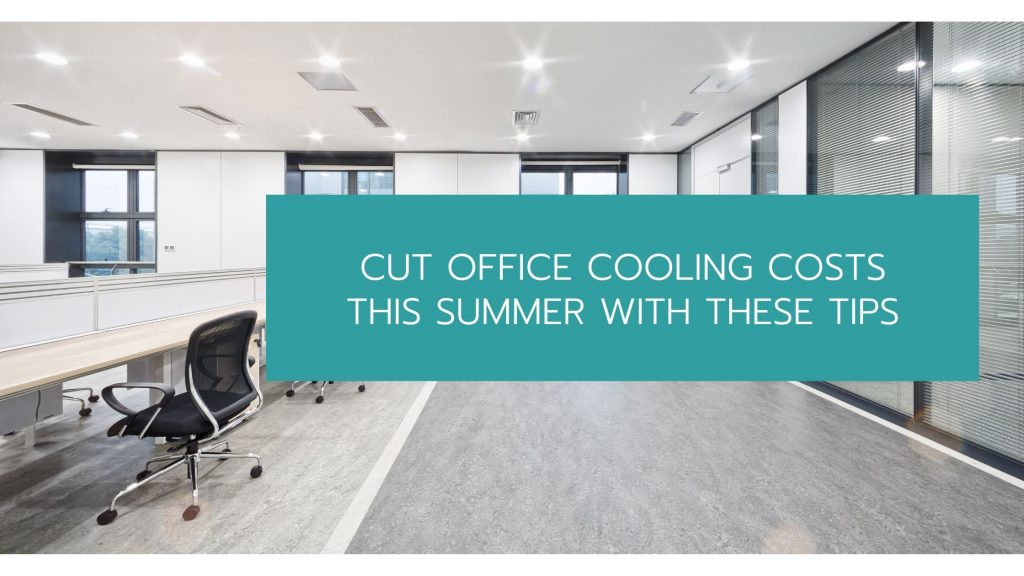Cut Office Cooling Costs
