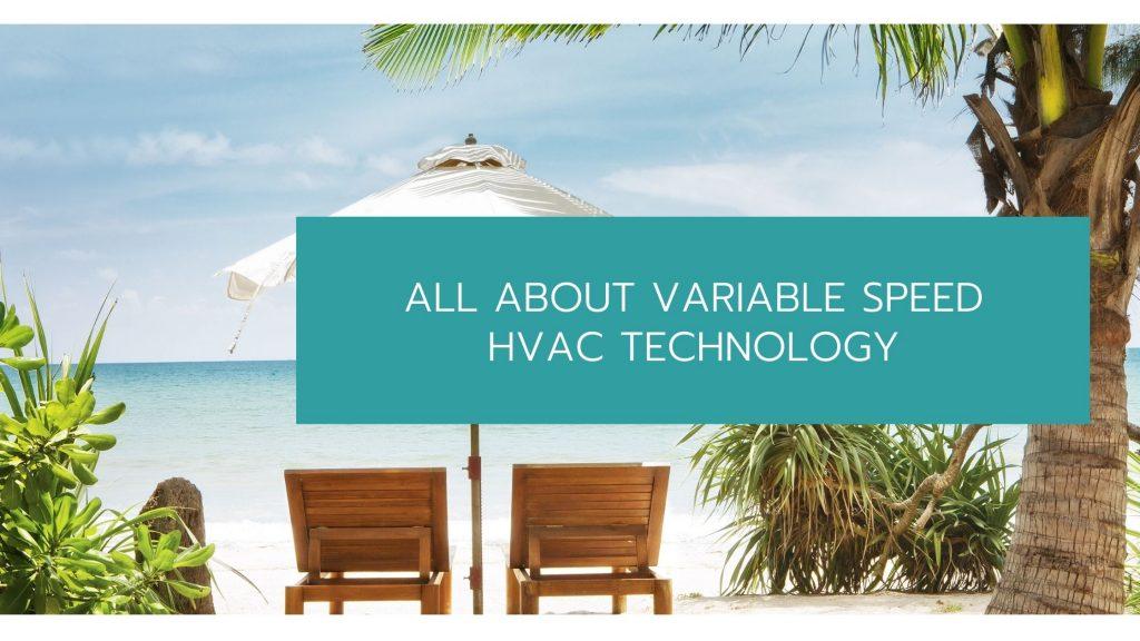 Variable Speed HVAC