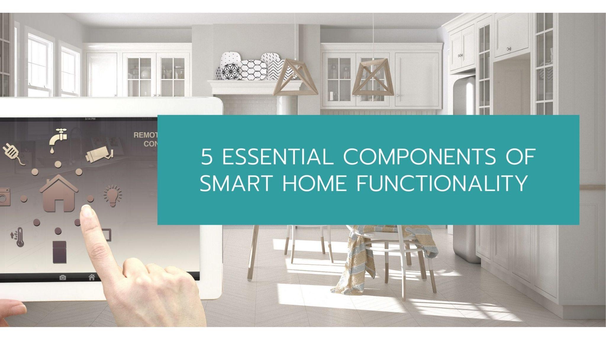 smart home functionality